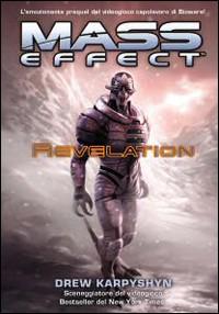 Mass effect. Revelation. Vol. 1.