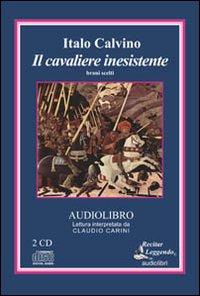 Il cavaliere inesistente. Brani scelti. Audiolibro. 2 CD Audio.