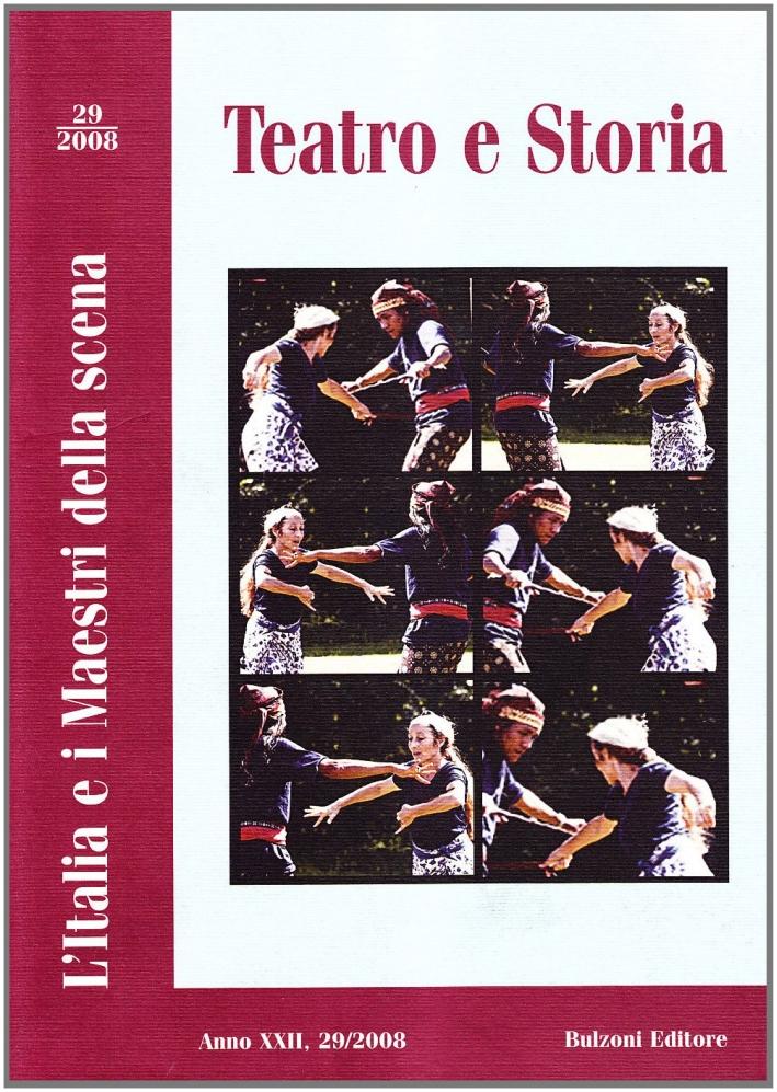Teatro e storia (2008). Vol. 29: L'Italia e i maestri della scena