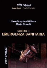 Maria Goretti. Emergenza sanitaria.