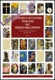 Pittori e scultori toscani del terzo millennio. Vol. 1.