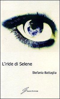 L'iride di Selene.