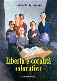 Libertà e coralità educativa.