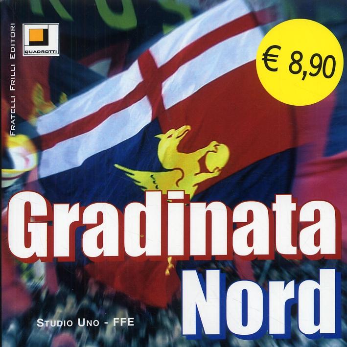 Gradinata nord. [edizione economica]