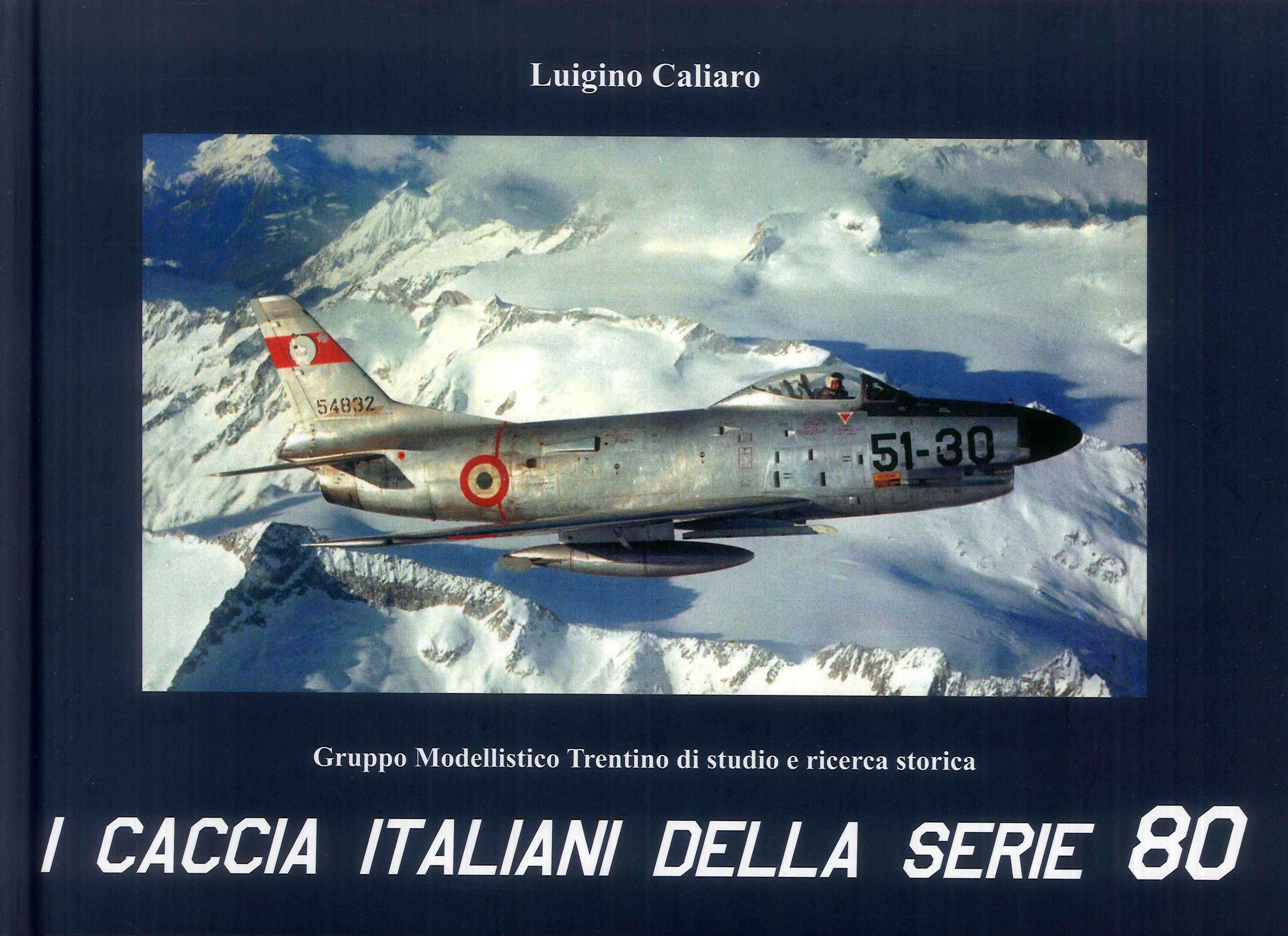 I caccia italiani della serie 80. Ediz. multilingue.