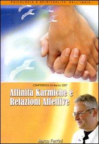 Affinità karmiche e relazioni familiari. Audiolibro. CD Audio formato MP3.