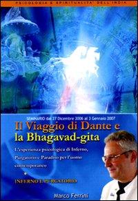 Il viaggio di Dante e la Bhagavad Gita. Inferno, purgatorio. Audiolibro. CD Audio formato MP3.