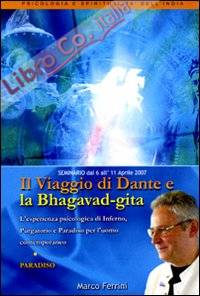 Il viaggio di Dante e la Bhagavad Gita. Paradiso. Audiolibro. CD Audio formato MP3.