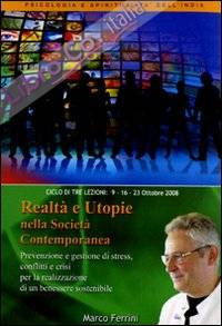 Realtà e utopie nella società contemporanea. Audiolibro. CD Audio formato MP3.