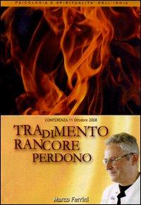 Tradimento rancore perdono. Audiolibro. CD Audio formato MP3.