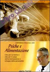 Psiche e alimentazione. Audiolibro. CD Audio formato MP3