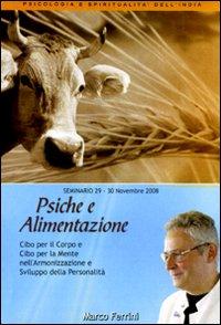 Psiche e alimentazione. Audiolibro. CD Audio formato MP3