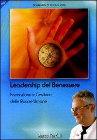 Psicologia della leadership del benessere. Formazione e gestione delle risorse umane. Audiolibro. CD Audio formato MP3.