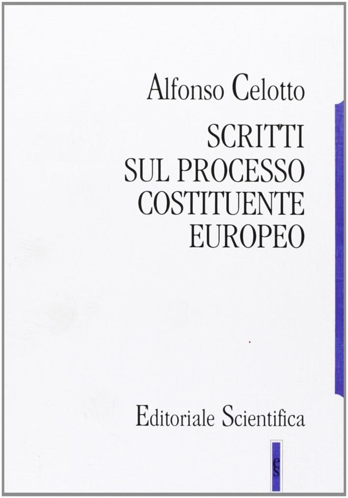 Scritti sul processo costituente europeo.