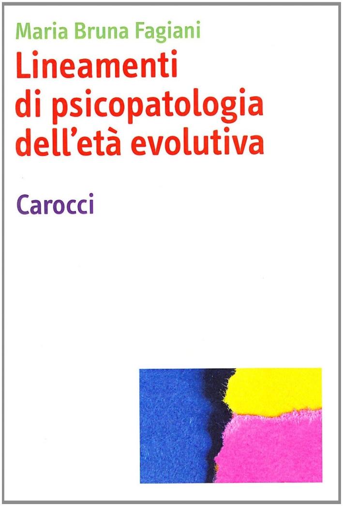 Lineamenti di psicopatologia dell'età evolutiva