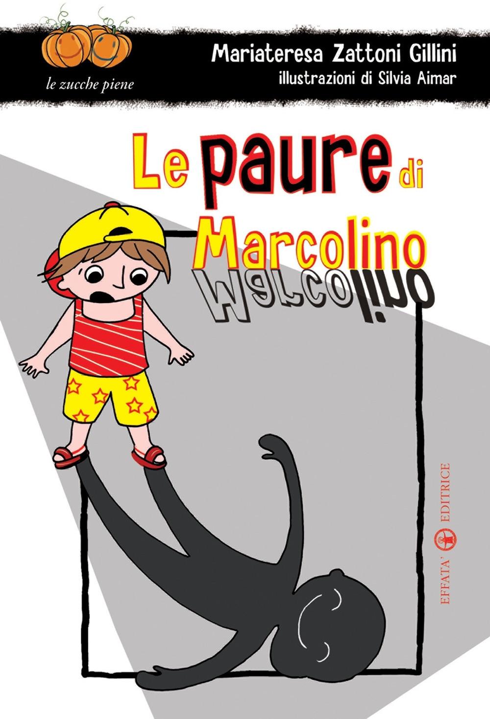 Le Paure di Marcolino.