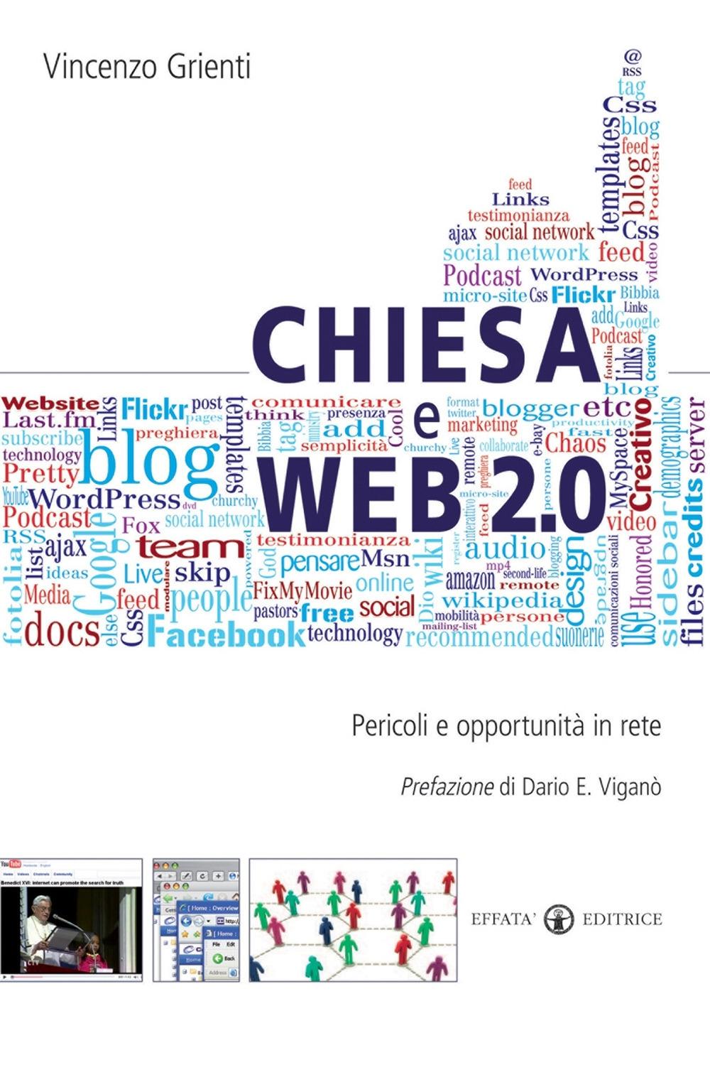 Chiesa e Web 2.0. Pericoli e Opportunità in Rete.