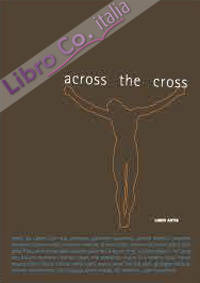 Across the cross.