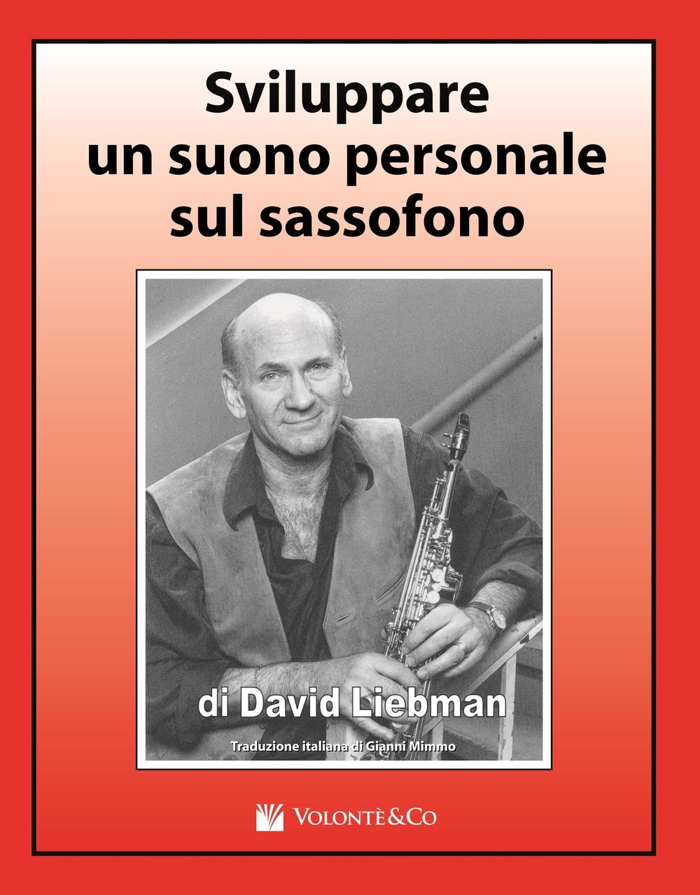 Sviluppare un suono personale sul sassofono.