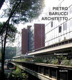 Pietro Barucci architetto. Ediz. italiana e inglese