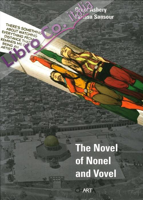 Oreet Ashery. The Novel of Nonel and Vovel.