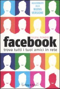 Facebook. Trova Tutti i Tuoi Amici in Rete.