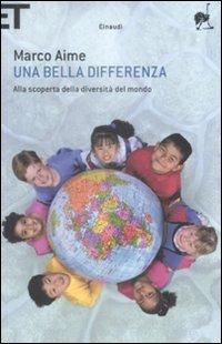 Una bella differenza. Alla scoperta della diversità del mondo.