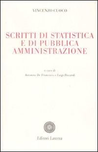 Scritti di statistica e di pubblica amministrazione.