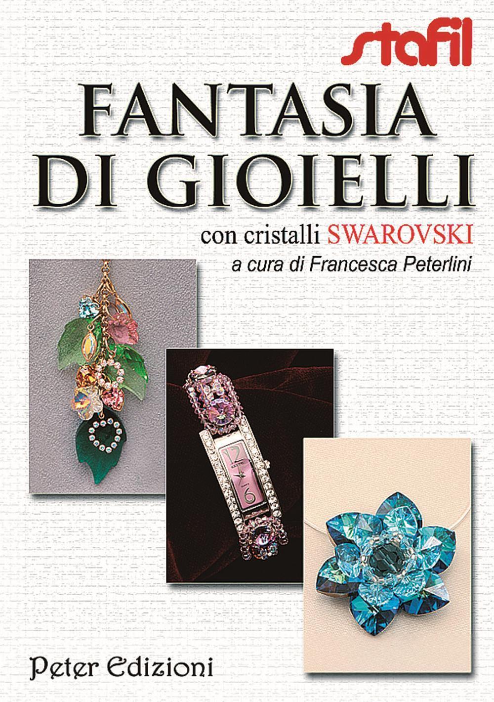 Fantasia di gioielli con cristalli Swarovski.