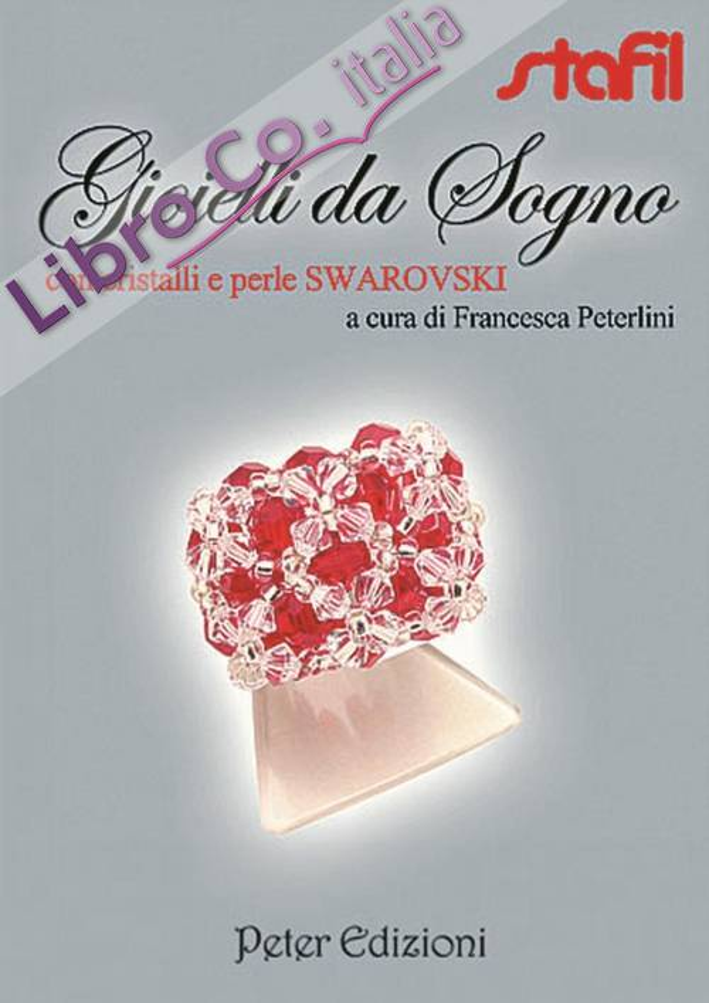 Gioielli da sogno con cristalli e perle Swarovski.