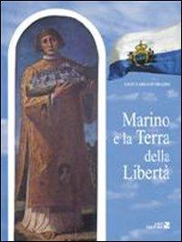Marino e la terra della libertà.