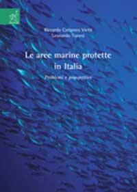 Le aree marine protette in Italia. Problemi e prospettive