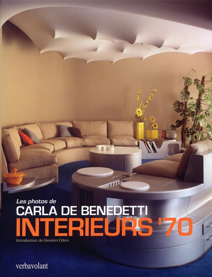 Intérieurs '70. Les photos de Carla De Benedetti 1965-1975