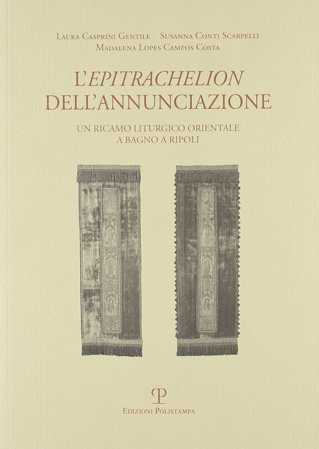 L'Epitrachelion dell'Annunciazione. Un ricamo liturgico orientale a Bagno a Ripoli