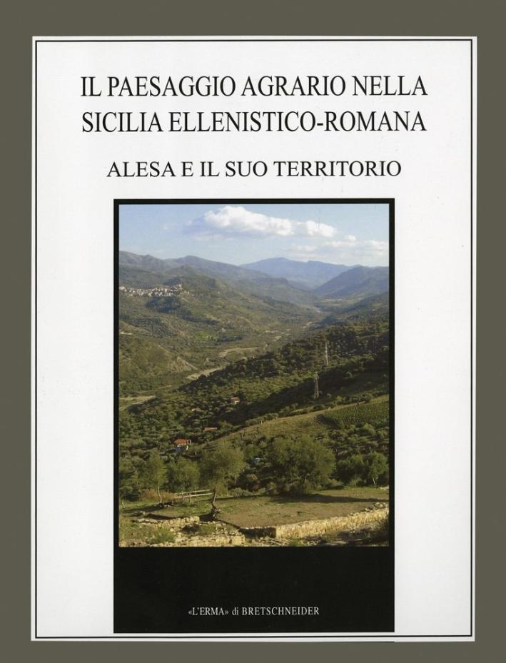 Il paesaggio agrario nella Sicilia ellenistico-romana. Alesa e il suo territorio