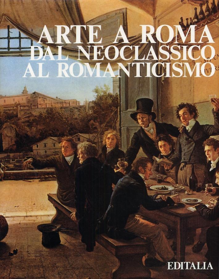 Arte a Roma dal neoclassicismo al romanticismo