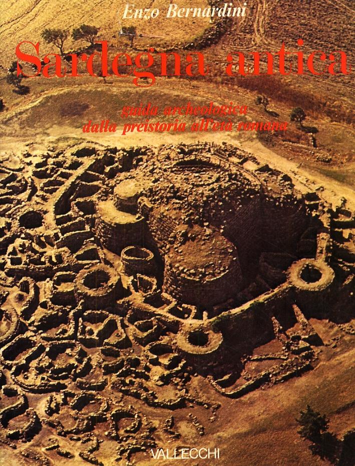 Sardegna antica. Guida archeologica dalla preistoria all'età romana.
