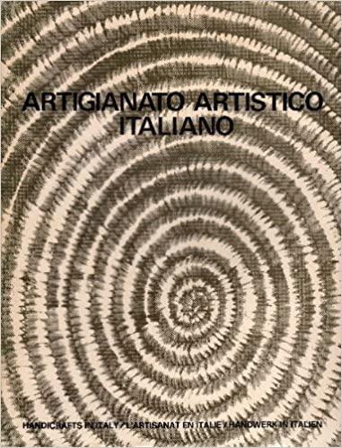 Artigianato artistico italiano. Handicrafts in Italy. L'artisanat en Italie. Handwerk in Italien