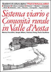 Sistema viario e comunità rurale in Valle d'Aosta.