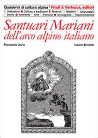 Santuari mariani dell'arco alpino italiano.