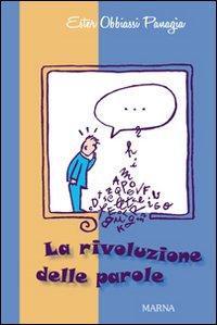 La rivoluzione delle parole.