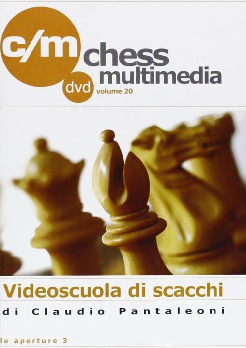 Le Aperture Vol.3 DVD. Videoscuola di Scacchi. N.20