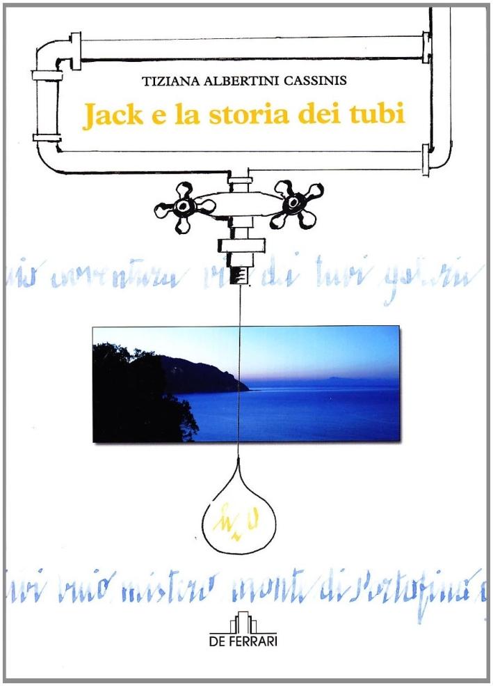 Jack e la Storia dei Tubi