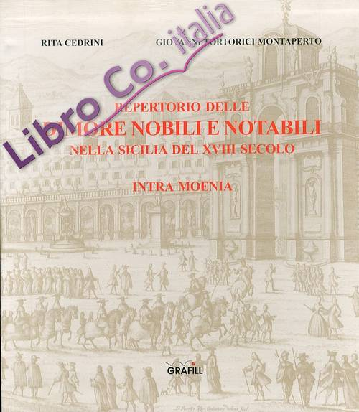 Repertorio delle dimore nobili e notabili nella Sicilia del XVIII secolo.