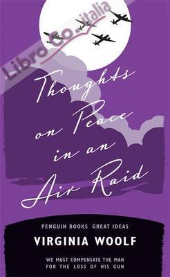 Thoughts on Peace in an Air Raid.