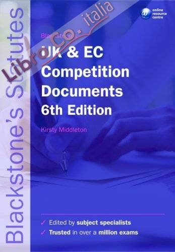 Blackstone's UK and EC Competition Documents.