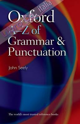 Oxford A-Z of Grammar and Punctuation.