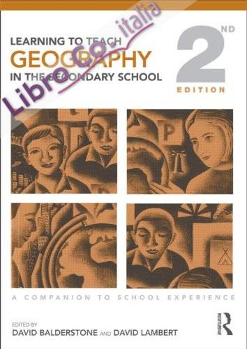 Learning to Teach Geography in the Secondary School.