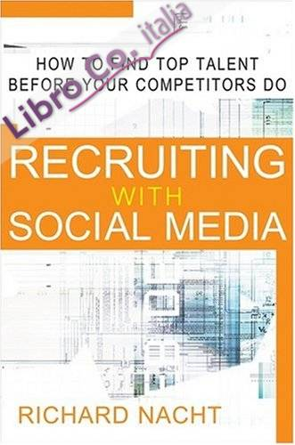 Recruiting with Social Media.