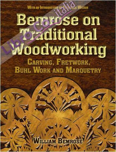 Bemrose on Traditional Woodworking.